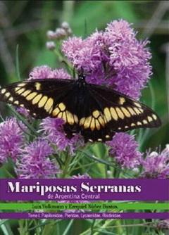 Mariposas serranas Tomo I